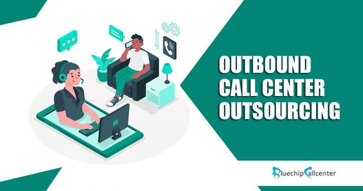 Outbound Call Center Outsourcing
