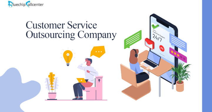 Customer Service Outsourcing Company